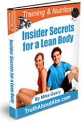 Training & Nutrition Insider Secrets for a Lean Body